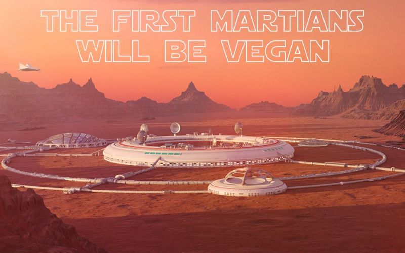 The first Martians will be Vegan